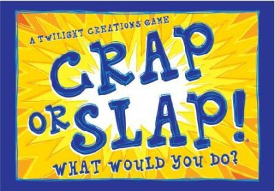Crap or slap